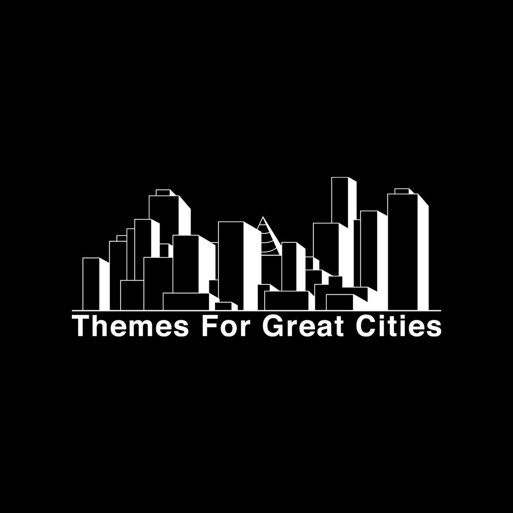 Themes For Great Cities